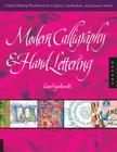 Modern Calligraphy and Hand Lettering: A Mark-Making Workbook for Crafters, Cardmakers, and Journal Artists Cover Image