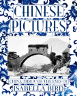 Chinese Pictures: China Through The Eyes of Isabella Bird Cover Image