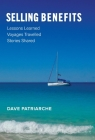 Selling Benefits: Lessons Learned, Voyages Travelled, Stories Shared Cover Image