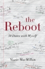 The Reboot: 50 Dates with Myself Cover Image
