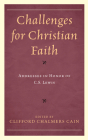 Challenges for Christian Faith: Addresses in Honor of C.S. Lewis Cover Image