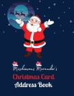 Mischievous Marauder's Christmas Card Address Book: A Ten-Year Address Book & Tracker for Holiday Card Mailings Greeting Cards You Send and Receive, 1 Cover Image