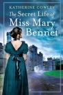 The Secret Life of Miss Mary Bennet Cover Image