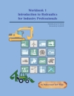 Workbook 1: Introduction to Hydraulics for Industry Professionals Cover Image