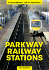 Parkway Railway Stations Cover Image