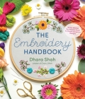 The Embroidery Handbook: All the Stitches You Need to Know to Create Gorgeous Designs Cover Image