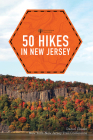 50 Hikes in New Jersey (Explorer's 50 Hikes) Cover Image