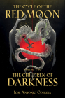 The Cycle of the Red Moon Volume 2: The Children of Darkness Cover Image