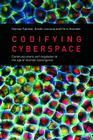 Codifying Cyberspace: Communications Self-Regulation in the Age of Internet Convergence Cover Image