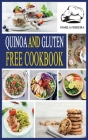 Quinoa and Gluten-Free Cookbook: Delicious Superfood Recipes for Easy Weight Loss and Detox on a budget. Cover Image