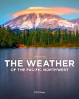 The Weather of the Pacific Northwest Cover Image