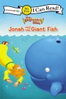 The Beginner's Bible Jonah and the Giant Fish: My First (I Can Read! / The Beginner's Bible) Cover Image