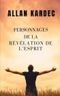 Personnages de la révélation de L'esprit: La connaissance des esprits est révélée Cover Image