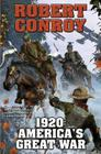 1920: America's Great War (BAEN #1) Cover Image