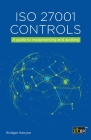 ISO 27001 Controls: A guide to implementing and auditing Cover Image
