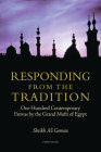 Responding from the Tradition: One Hundred Contemporary Fatwas by the Grand Mufti of Egypt Cover Image