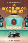 A Byte-Sized Friend Cover Image