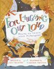 For Laughing Out Loud: Poems to Tickle Your Funnybone Cover Image