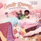 Sweet Dreams: A quick bedtime story that kids will love! Cover Image