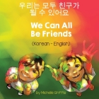 We Can All Be Friends (Korean-English) Cover Image
