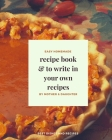 Recipe Book to write in your own recipes Cover Image