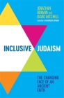 Inclusive Judaism: The Changing Face of an Ancient Faith Cover Image