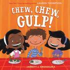 Chew, Chew, Gulp! Cover Image