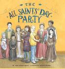 The All Saints' Day Party Cover Image