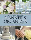 The Ultimate Wedding Planner & Organizer: Worksheets and Calendars for Planning Perfect Wedding Cover Image