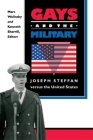 Gays and the Military: Joseph Steffan Versus the United States Cover Image
