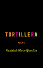 Tortillera: Poems Cover Image