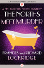 The Norths Meet Murder (Mr. and Mrs. North Mysteries #1) Cover Image