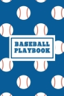 Baseball Playbook: For Players - Team Sport - Baseball Coach Gifts Cover Image