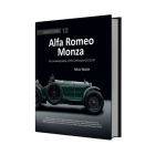 Alfa Romeo Monza: The autobiography of a celebrated 8C-2300 (Great Cars) Cover Image