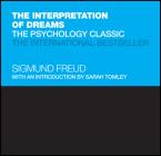 The Interpretation of Dreams: The Psychology Classic (Capstone Classics) Cover Image