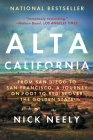 Alta California: From San Diego to San Francisco, a Journey on Foot to Rediscover the Golden State Cover Image