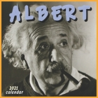 Albert Calendar 2021: 16 Months 8.5x8.5 Inch Glossy Finish Cover Image