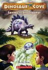 Dinosaur Cove #7: Saving the Stegosaurus Cover Image