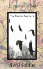 The Twelve Brothers Cover Image
