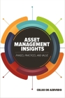 Asset Management Insights: Phases, Practices, and Value Cover Image