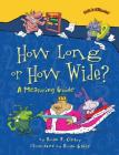 How Long or How Wide?: A Measuring Guide (Math Is Categorical) Cover Image