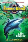 Shark Wars #6: The Last Emprex Cover Image