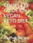 Complete Guide on Vegan Keto Diet Cover Image