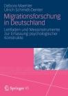 Migrationsforschung in Deutschland: Leitfaden Und Messinstrumente Zur Erfassung Psychologischer Konstrukte Cover Image