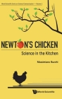 Newton's Chicken: Science in the Kitchen Cover Image