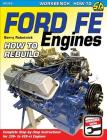 Ford Fe Engines: How to Rebuild Cover Image