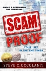 Scam Proof Your Life in the End Times: Justice & Restoration for Christians Cover Image