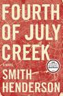Fourth of July Creek: A Novel Cover Image