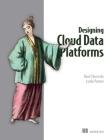 Designing Cloud Data Platforms Cover Image