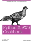 Python and Aws Cookbook: Managing Your Cloud with Python and Boto Cover Image